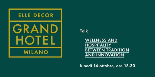 "Talk ""Wellness e ospitalità"""