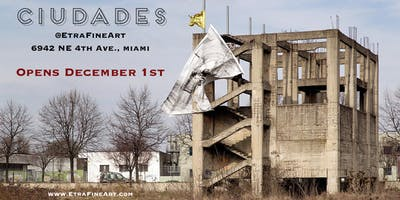 "Etra Fine Art Presents ""Ciudades""  | Art Basel Miami"
