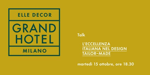 "Talk ""L'eccellenza italiana nel design tailor-made"""