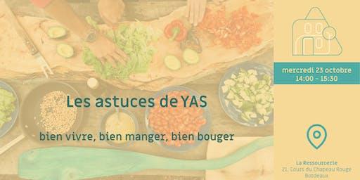Les astuces de YAS
