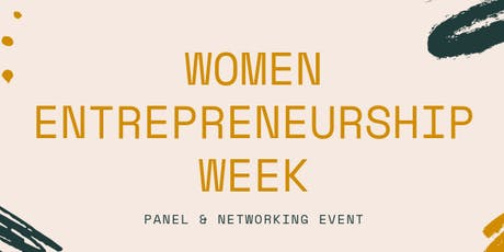 Women Entrepreneurship Week - Panel & Networking tickets