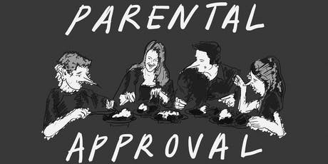 Parental Approval tickets