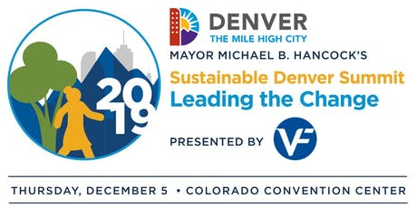 Mayor Michael B. Hancock's 2019 Sustainable Denver Summit Presented by VF Corp tickets