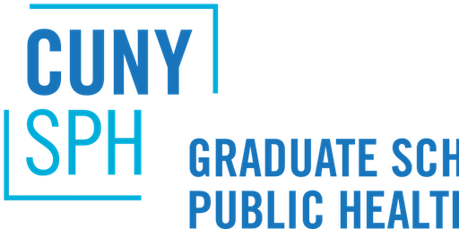 CUNY SPH Information Session on Epidemiology/Biostatistics/Population Health Informatics