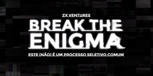17/10 Realidade Virtual | ZX ventures | Break The Enigma