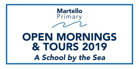 Martello Primary Open Mornings & Tours billets