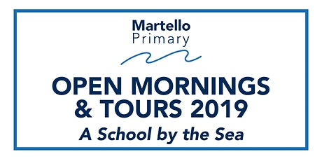 Martello Primary Open Mornings & Tours tickets