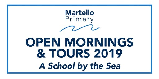 Martello Primary Open Mornings & Tours