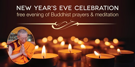New Year's Eve Celebration - an evening of Buddhist prayers and meditations tickets