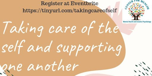 Taking Care of the Self and Others