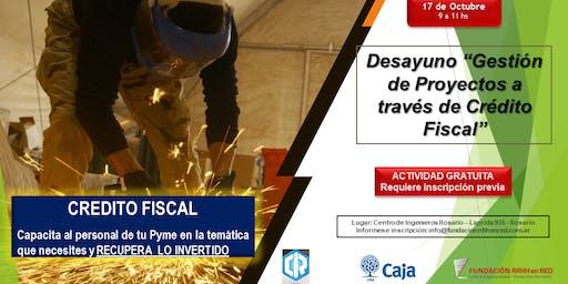"""DESAYUNO  """"GESTION DE PROYECTOS DE CAPACITACION A TRAVÉS DE CREDITO FISCAL"""""""
