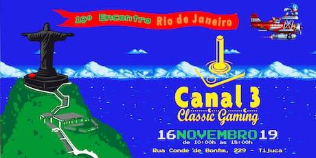 10º Encontro do Canal-3 RJ ingressos