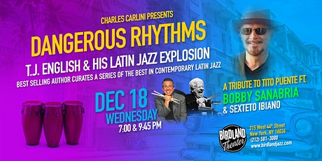 A Tribute to Tito Puente: Featuring Bobby Sanabria and Sexteto Ibiano tickets