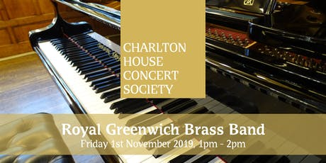 Royal Greenwich Brass Band - Charlton House Concert Society tickets