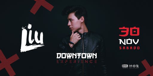 Downtown ~ Liu • Almanac