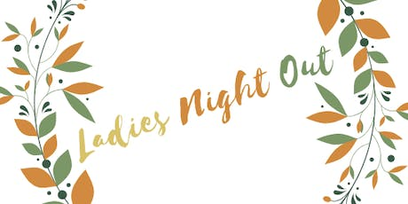 Ladies Night Out Wellness Event tickets
