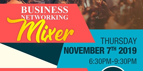 BUSINESS NETWORKING MIXER tickets
