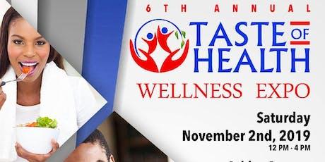 Sixth Annual Taste of Health Wellness Expo tickets