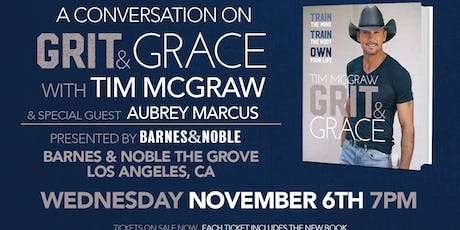 Tim McGraw discusses GRIT & GRACE at Barnes & Noble - The Grove! tickets