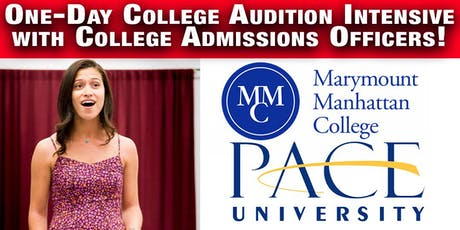 College Audition Intensive w/ PACE U and MARYMOUNT Admissions Officers! tickets