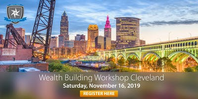 Wealth Building Workshop - Cleveland, OH