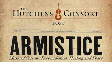"""Hutchins Consort Presents: """"Armistice"""""""