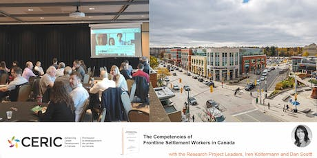 CERIC Roadshow –  The Competencies of Frontline Settlement Counsellors in Canada in Waterloo on November 19, 2019 (Free Event) tickets