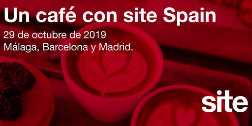 BARCELONA - UN CAFÉ CON SITE SPAIN: EL RETORNO DE LA INVERSIÓN EN FERIAS
