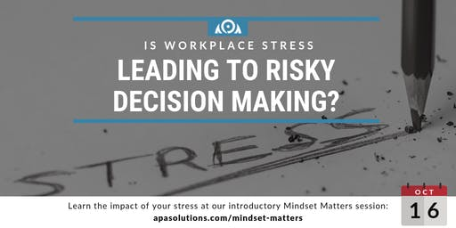 Stress and Decision Making: The True Organizational Impact