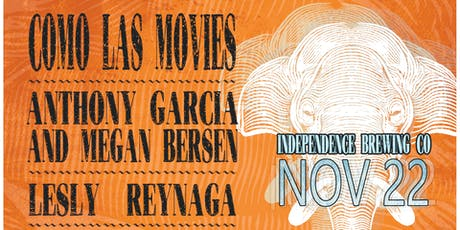 Como Las Movies/Anthony Garcia/Lesly Reynaga At Independence Brewing Co. tickets