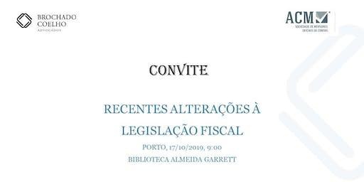 Recentes alterações à legislação fiscal