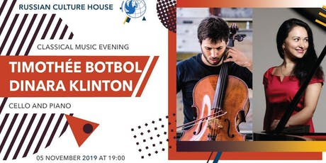 Timothée Botbol and Dinara Klinton -cello and piano classical music concert tickets