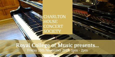 Royal College of Music presents... - Charlton House Concert Society tickets