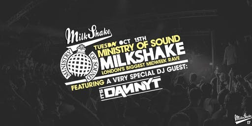 Milkshake, Ministry of Sound ft It's Danny T