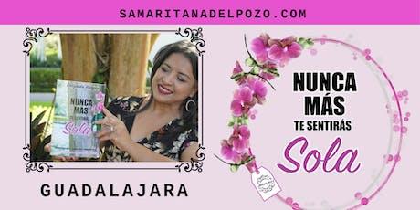 Nunca más te sentirás sola-Guadalajara MX boletos