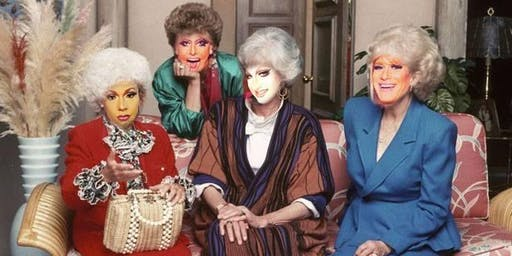 A Golden Girls Drag Show: Brother's Homecoming!