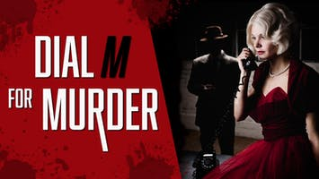 "High Tea and Theater: ""Dial M for Murder"""