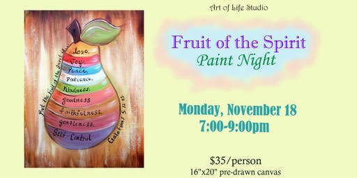 Paint Night: Fruit of the Spirit