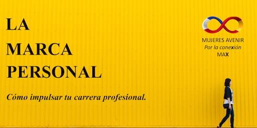 LA MARCA PERSONAL: cómo impulsar tu carrera profesional.