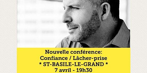 ST-BASILE - Confiance / Lâcher-prise 15$