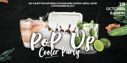 POP UP Cooler Party