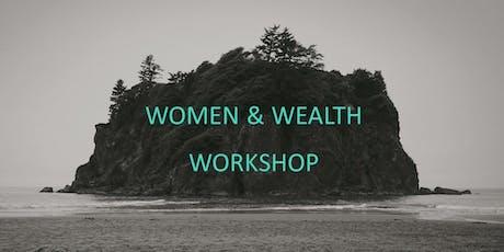 Women & Wealth Workshop tickets