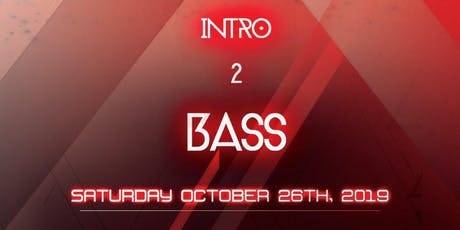 Bass Sessions Presents Intro 2 Bass tickets