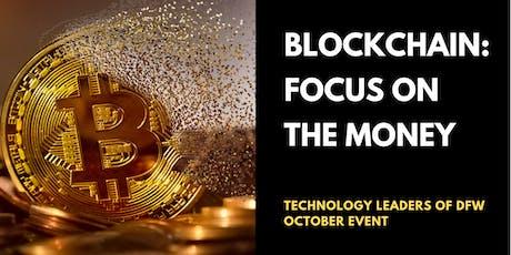 Blockchain: Focus on the Money tickets