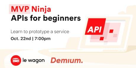 MVP Ninja  - APIs for beginners tickets