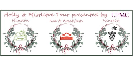Holly & Mistletoe Mansion, B&B and Winery Tour tickets