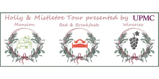 Holly & Mistletoe Mansion, B&B and Winery Tour