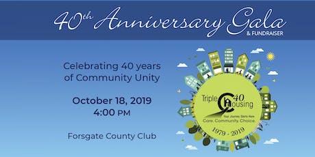 Triple C Housing's 40th Anniversary Gala tickets