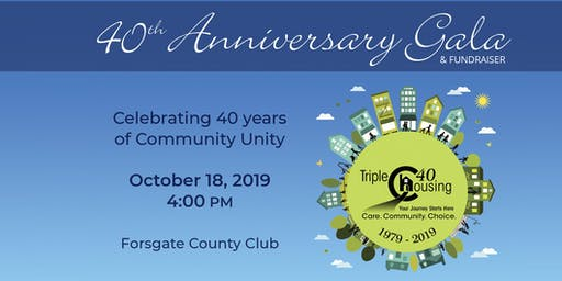Triple C Housing's 40th Anniversary Gala