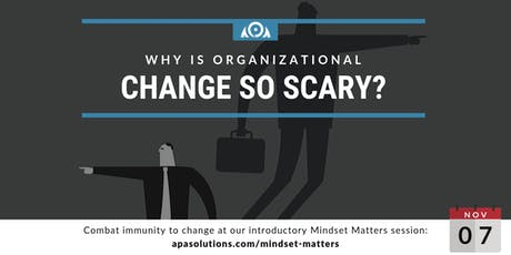 Immunity to Change: Why is Organizational Change so Scary? tickets